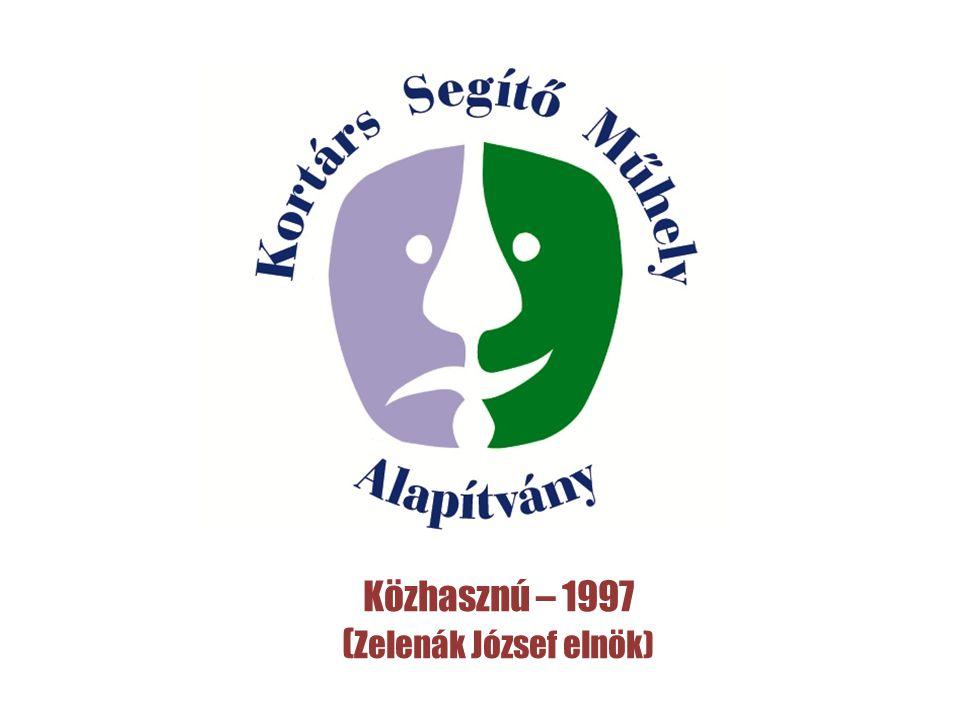 Közhasznú – 1997 ( Zelenák József elnök)