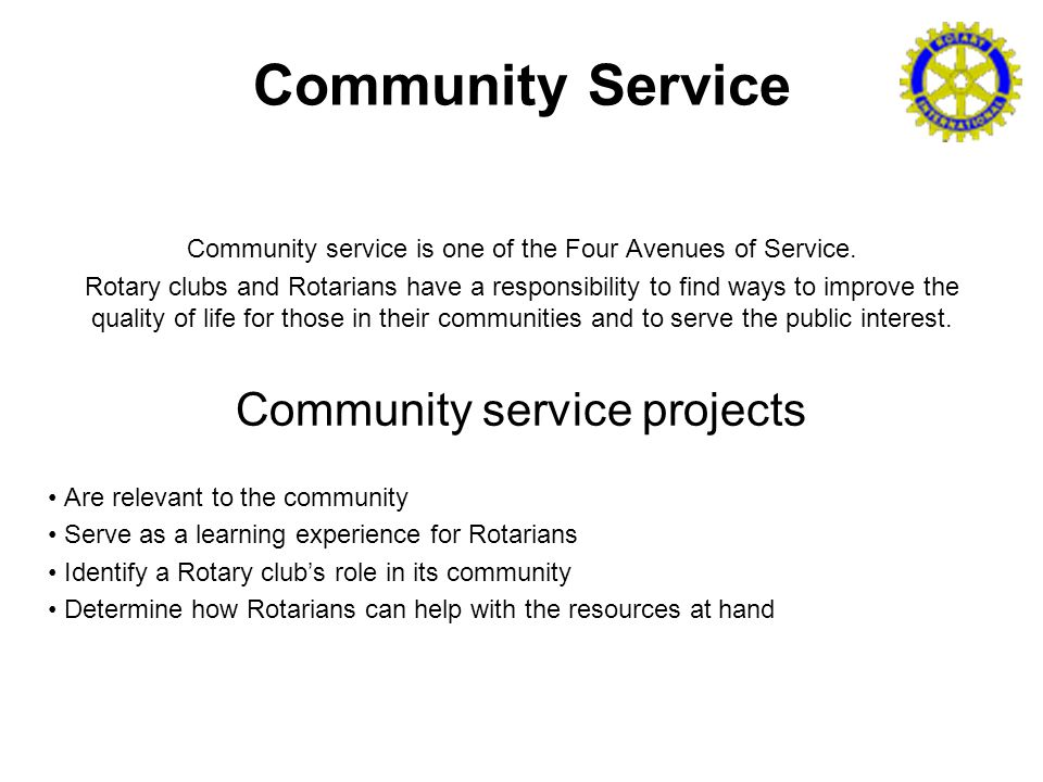 Community Service Community service is one of the Four Avenues of Service.