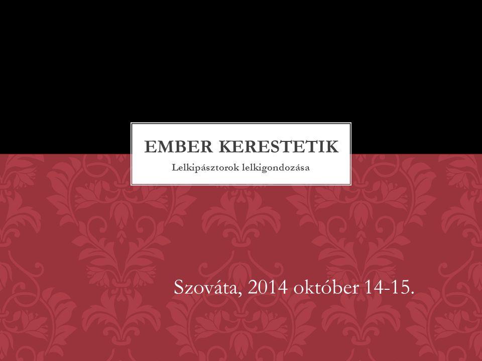 Lelkipásztorok lelkigondozása Szováta, 2014 október 14-15.