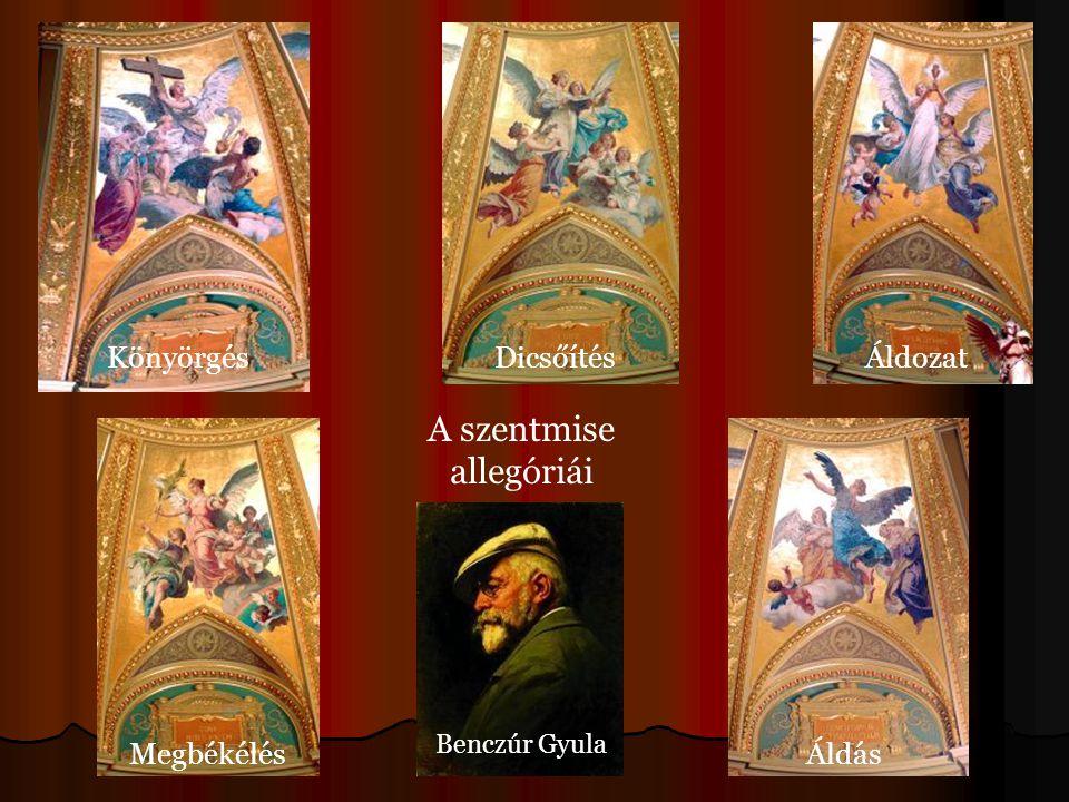KönyörgésDicsőítésÁldozat MegbékélésÁldás A szentmise allegóriái Benczúr Gyula