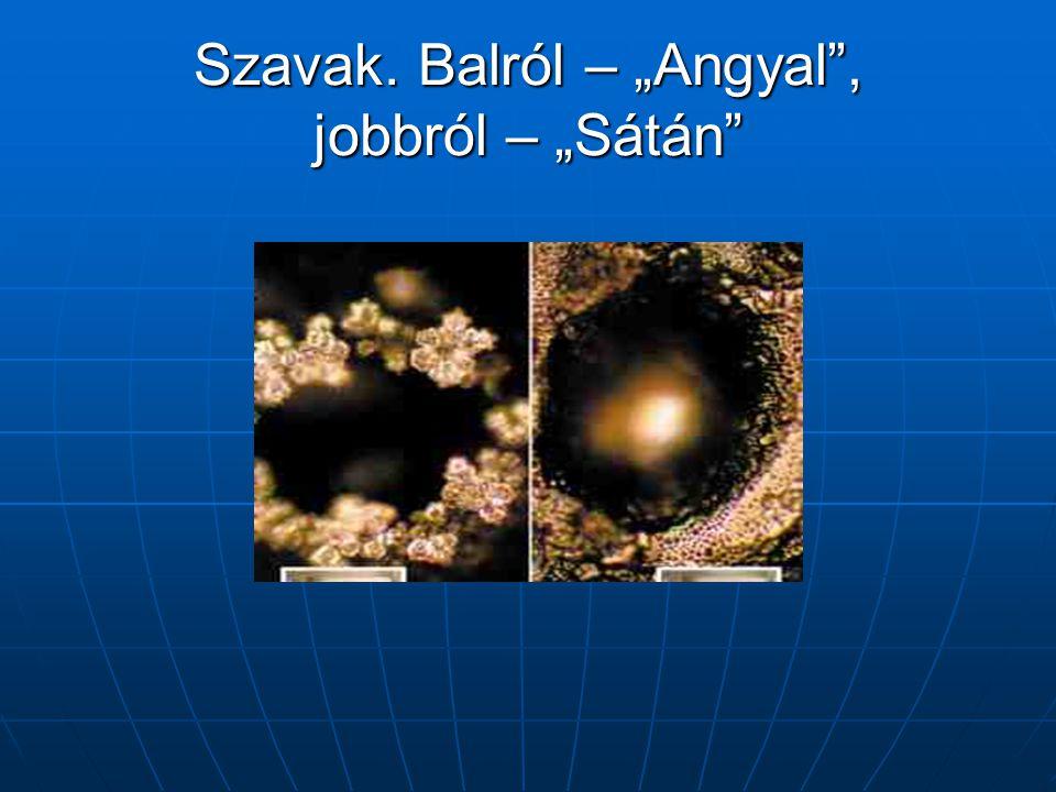 """Szavak. Balról – """"Angyal"""", jobbról – """"Sátán"""""""