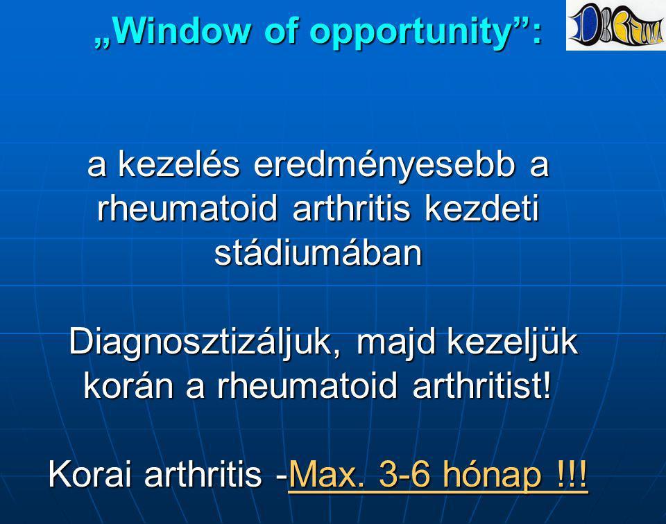 """""""Window of opportunity"""": a kezelés eredményesebb a rheumatoid arthritis kezdeti stádiumában Diagnosztizáljuk, majd kezeljük korán a rheumatoid arthrit"""