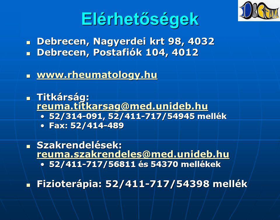 Elérhetőségek Debrecen, Nagyerdei krt 98, 4032 Debrecen, Nagyerdei krt 98, 4032 Debrecen, Postafiók 104, 4012 Debrecen, Postafiók 104, 4012 www.rheuma