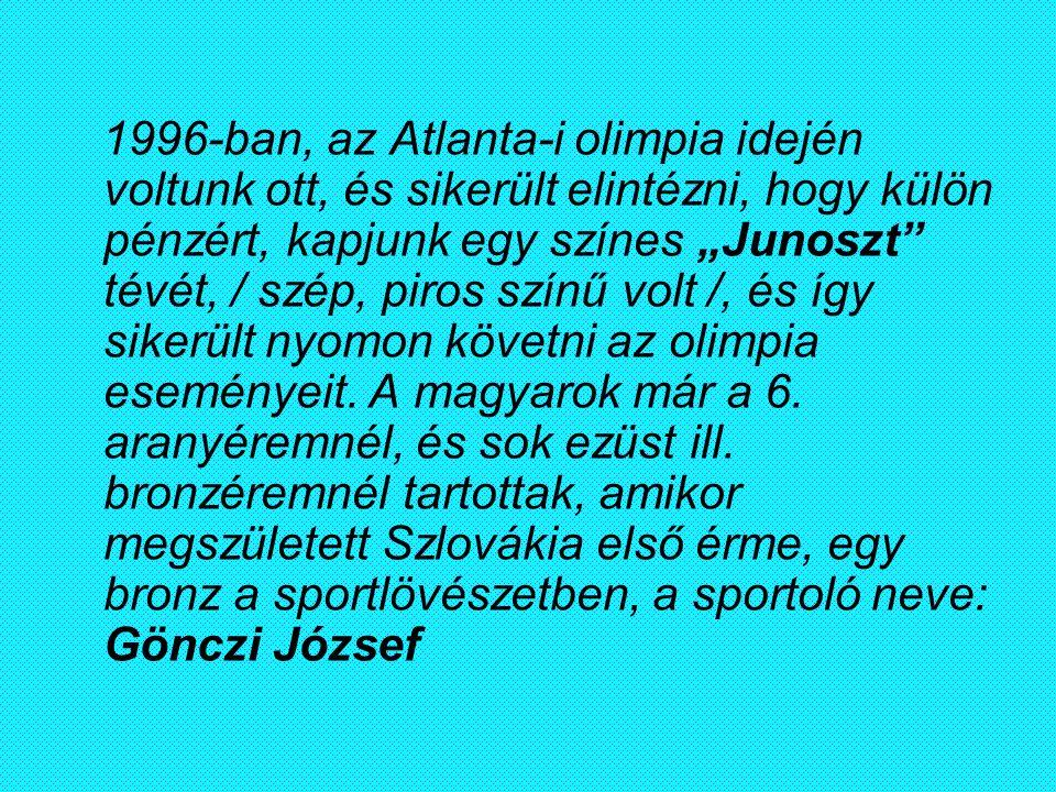 """1996-ban, az Atlanta-i olimpia idején voltunk ott, és sikerült elintézni, hogy külön pénzért, kapjunk egy színes """"Junoszt"""" tévét, / szép, piros színű"""