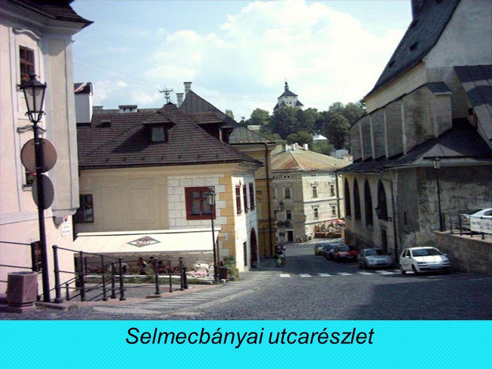 Selmecbányai utcarészlet