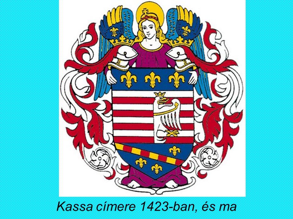 Kassa címere 1423-ban, és ma