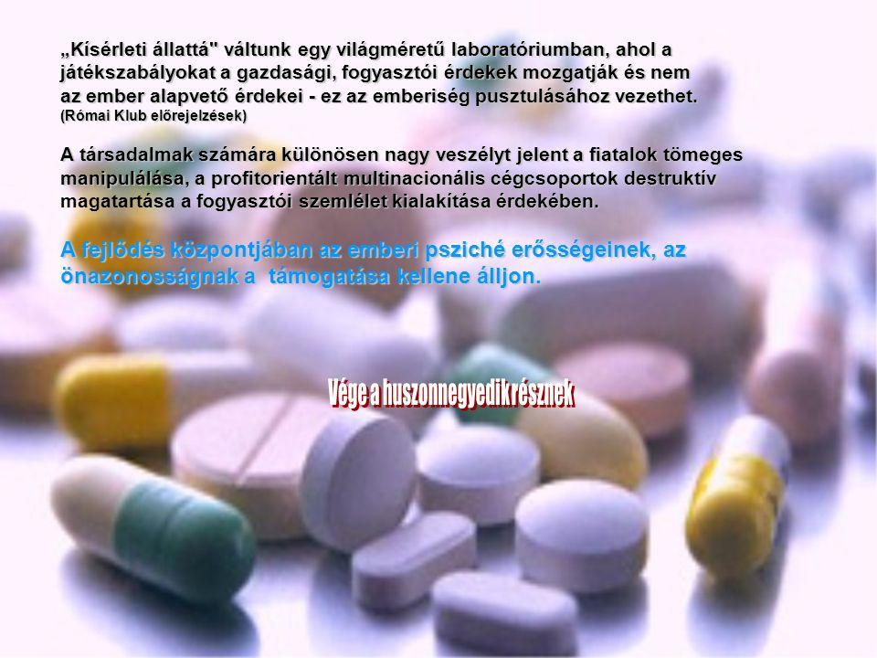 Előfordulhatnak persze olyan mellékhatások is, amelyek miatt tényleg abba kell hagyni a gyógyszer szedését: viszkető kiütések, allergia, vérkép-rendel