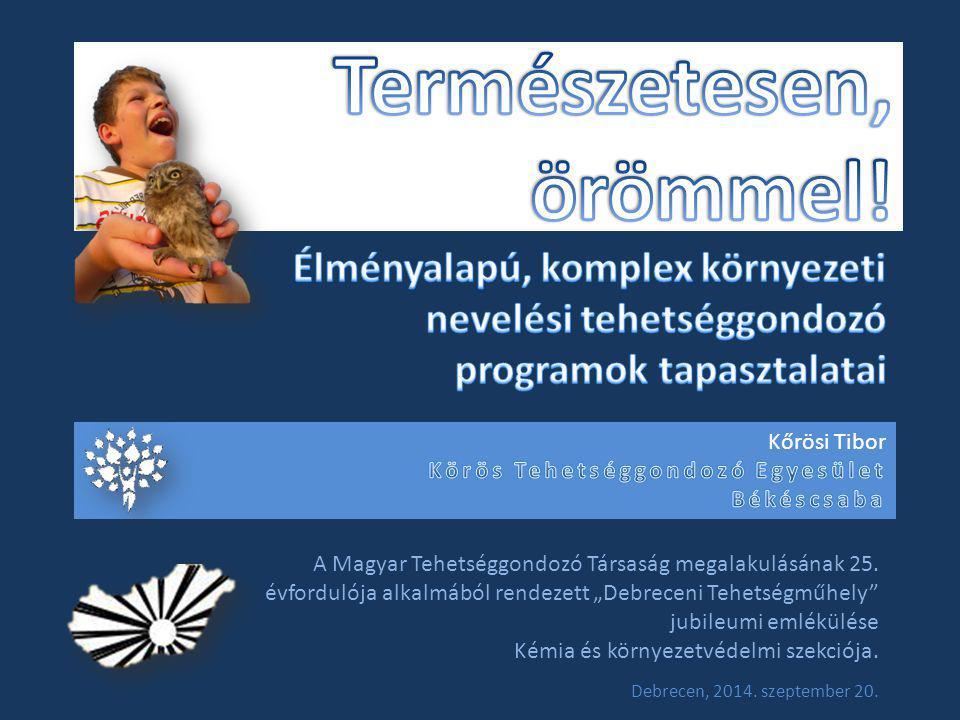 A Magyar Tehetséggondozó Társaság megalakulásának 25.
