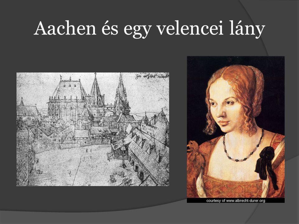 Aachen és egy velencei lány