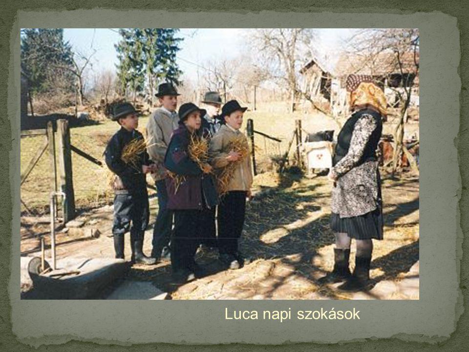 Luca napi szokások