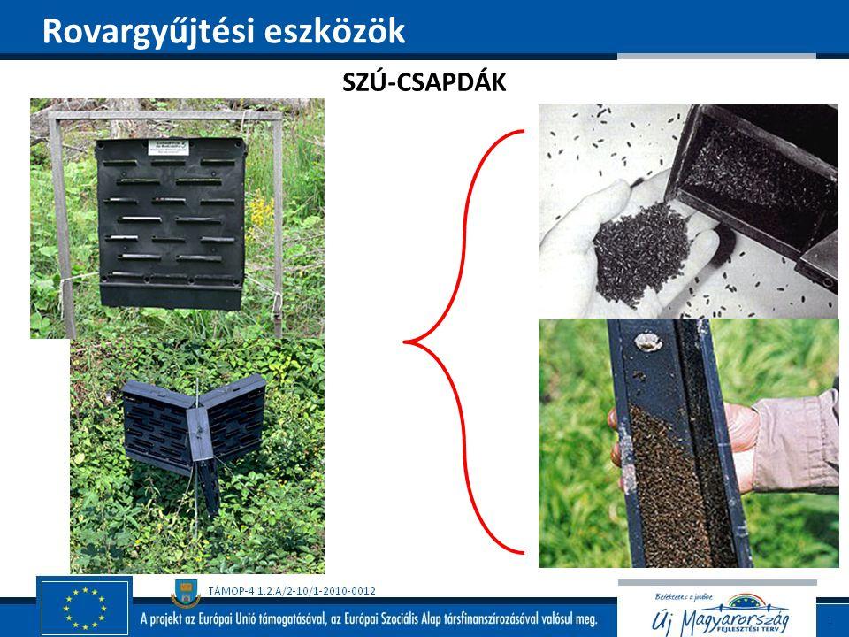 SZÚ-CSAPDÁK Rovargyűjtési eszközök