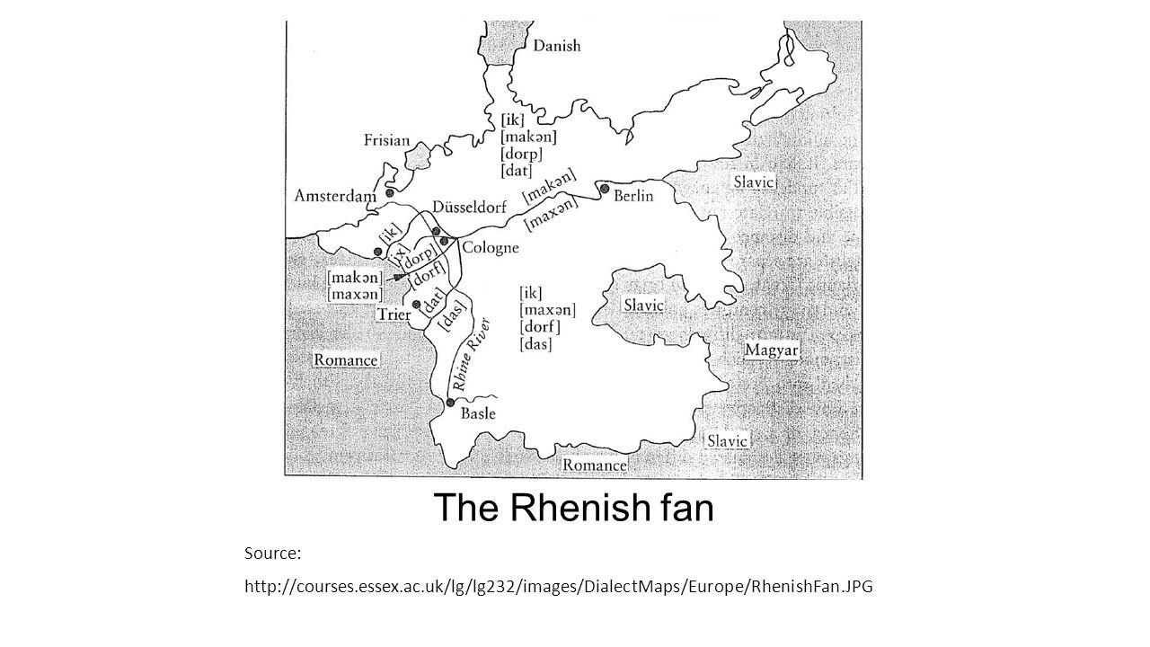 The Rhenish fan Source: http://courses.essex.ac.uk/lg/lg232/images/DialectMaps/Europe/RhenishFan.JPG