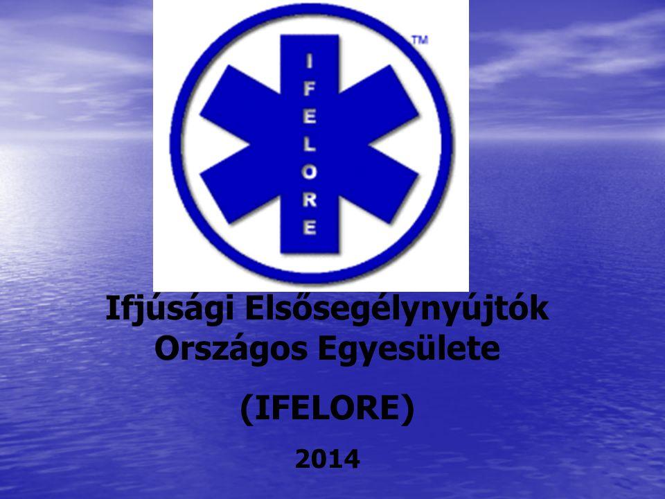 Ifjúsági Elsősegélynyújtók Országos Egyesülete (IFELORE) 2014