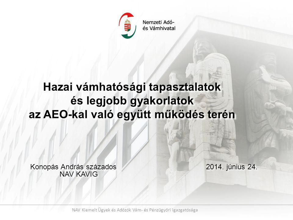 KAVIG tevékenysége Budapest és Pest megyében székhellyel rendelkező kiemelt adózók 49 cég rendelkezik érvényes AEO tanúsítvánnyal Érintett személyi kör: stabil, állandó, hosszú ideje tevékenykedő adóalanyok - kiemelt adózók Nagy forgalmat bonyolító vállalkozások - NAGYVÁLLALATOK Nagyvállalatokra jellemző folyamat szabályzókkal, eljárásokkal (pl.: több ISO, IT biztonsági dokumentumok, stb.) Ellátási láncban betöltött hely: gyártó, importőr, exportőr Néhány kiemelt adózó légi szállítmányozói tevékenységet is folytat Saját vámcsoporttal rendelkeznek (nem szervezik tovább a vámtevékenységüket) Összesen 3 gazdálkodó rendelkezik külsős AEO tanácsadó képviselővel