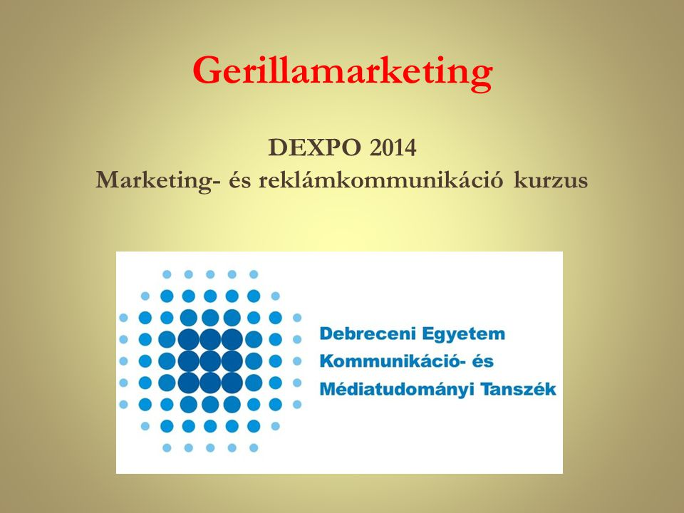 gerillamarketing A gerillamarketing új csatornákon terjed (szóbeszéd, e-mail, internet, sms), szokatlan, vicces vagy meghökkentő módszereket használ az üzenet eljuttatásához.
