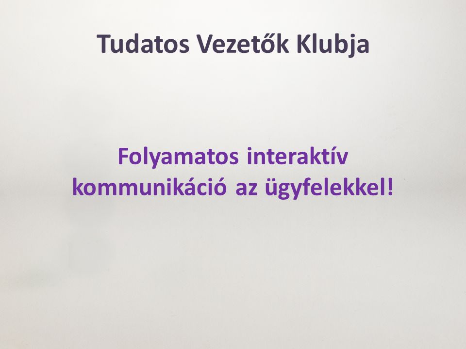 Tudatos Vezetők Klubja www.kobe.hu/klub Havonta: rendszeres információk, aktuálisan megtörtént balesetekről beszámolók – a tanulságok levonásával, új közlekedésbiztonsági tesztek.