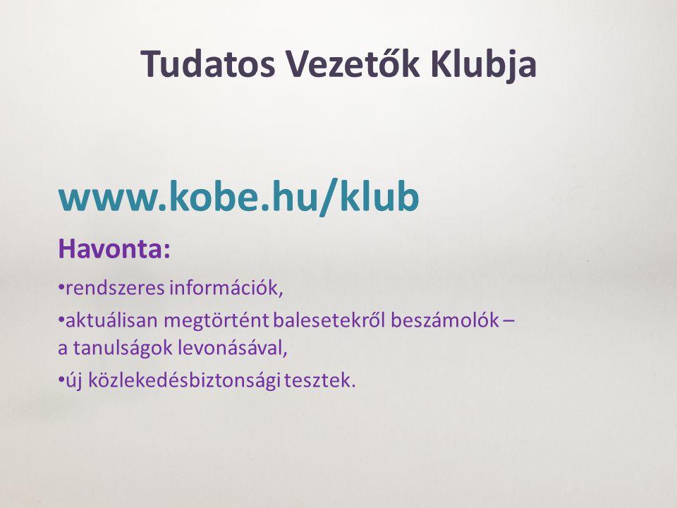 KÖBE – GRSP közös célok, feladatok, együttműködés A balesetek főbb kiváltó okainak felmérése (pl.