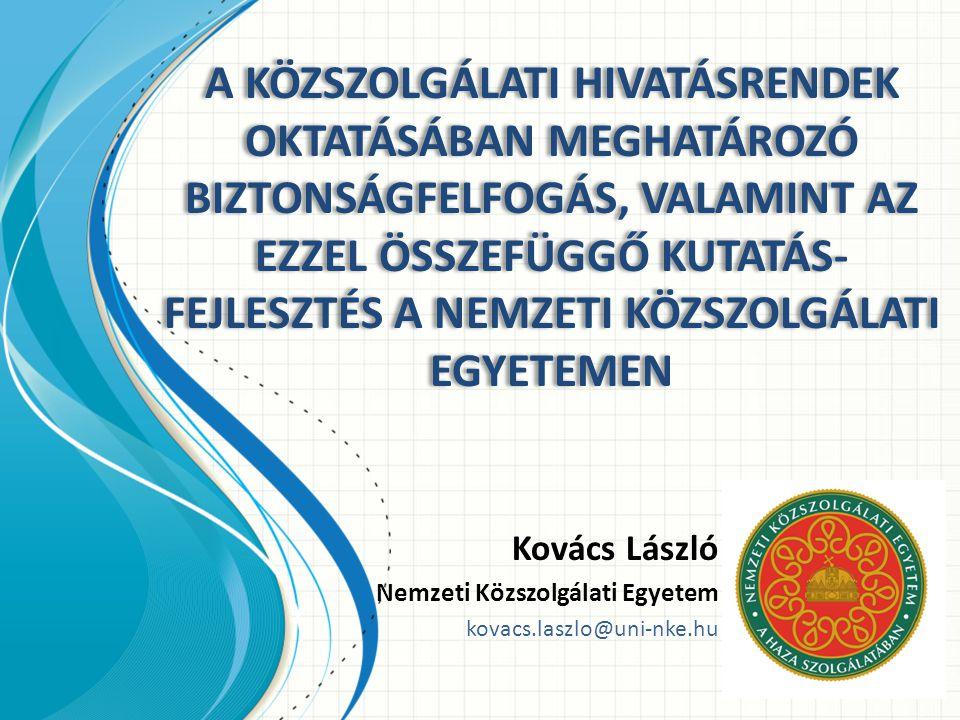 Kibervédelemmel kapcsolatos oktatás Hadtudományi és Honvédtisztképző Kar Kutatás-fejlesztési projektek (példa): – TÁMOP-4.2.1.B-11/2/KMR-2011-0001.