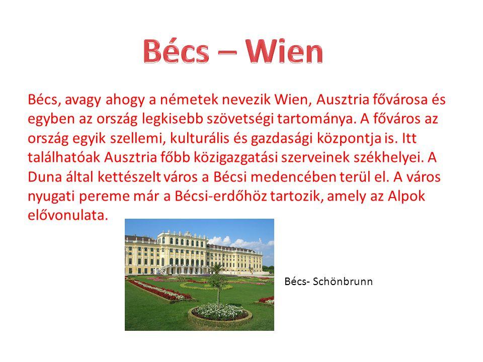 Bécs, avagy ahogy a németek nevezik Wien, Ausztria fővárosa és egyben az ország legkisebb szövetségi tartománya. A főváros az ország egyik szellemi, k