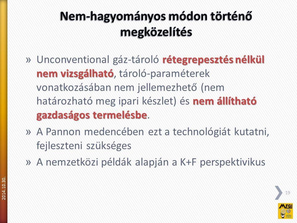rétegrepesztés nélkül nem vizsgálható nem állítható gazdaságos termelésbe » Unconventional gáz-tároló rétegrepesztés nélkül nem vizsgálható, tároló-paraméterek vonatkozásában nem jellemezhető (nem határozható meg ipari készlet) és nem állítható gazdaságos termelésbe.