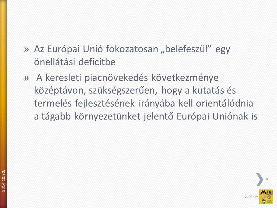  A magyarországi készletek és a termelés csökken.