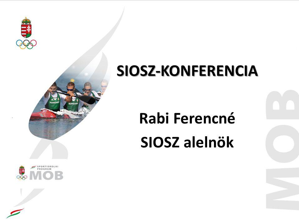 SIOSZ-KONFERENCIA Rabi Ferencné SIOSZ alelnök