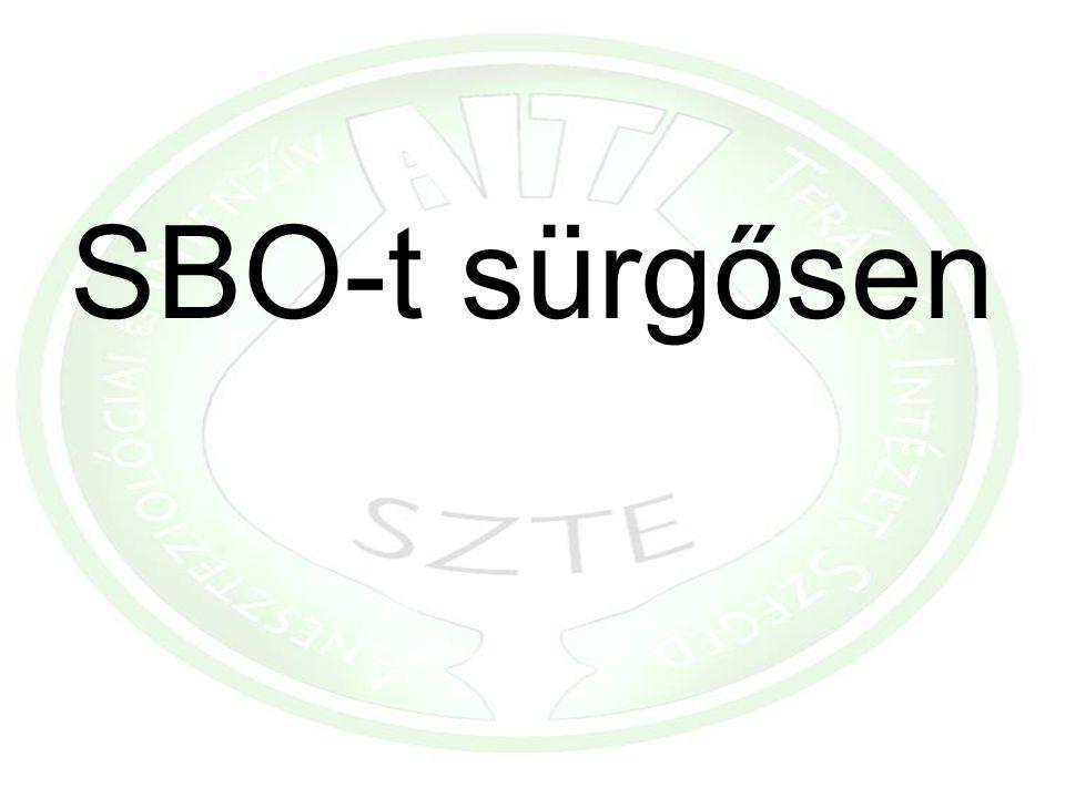 SBO-t sürgősen