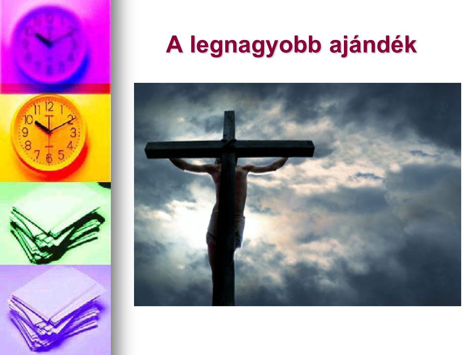 Isten legnagyobb ajándéka