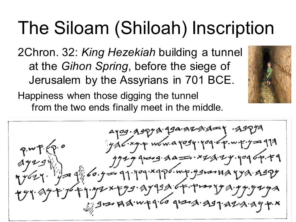 20 http://en.wikipedia.org/wiki/Gezer_calenda r The Siloam (Shiloah) Inscription 2Chron.