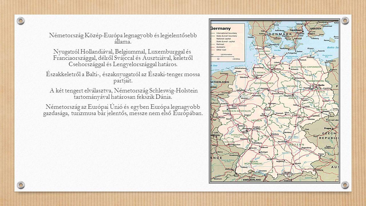 Németország Közép-Európa legnagyobb és legjelentősebb állama. Nyugatról Hollandiával, Belgiummal, Luxemburggal és Franciaországgal, délről Svájccal és