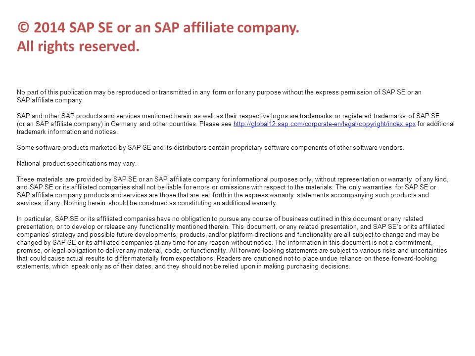 © 2014 SAP SE or an SAP affiliate company.All rights reserved.