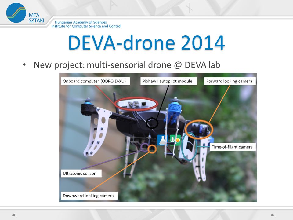 DEVA-drone 2014 New project: multi-sensorial drone @ DEVA lab