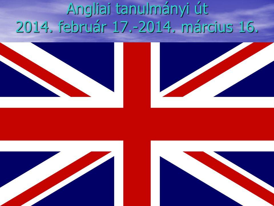 Angliai tanulmányi út 2014. február 17.-2014. március 16.