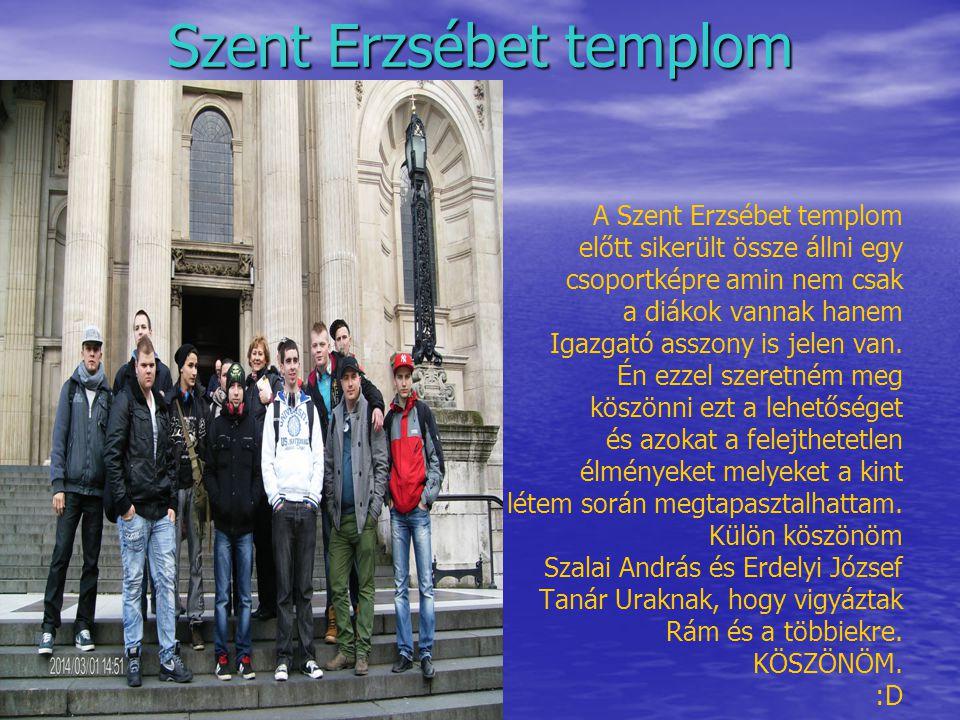 Szent Erzsébet templom A Szent Erzsébet templom előtt sikerült össze állni egy csoportképre amin nem csak a diákok vannak hanem Igazgató asszony is jelen van.
