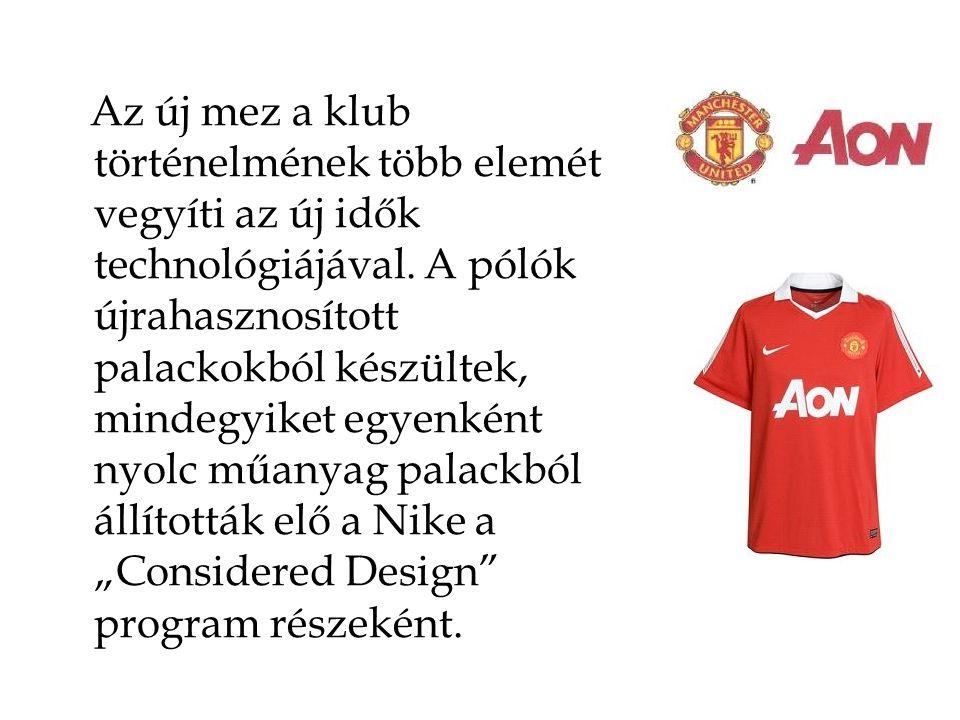 Az új mez a klub történelmének több elemét vegyíti az új idők technológiájával. A pólók újrahasznosított palackokból készültek, mindegyiket egyenként