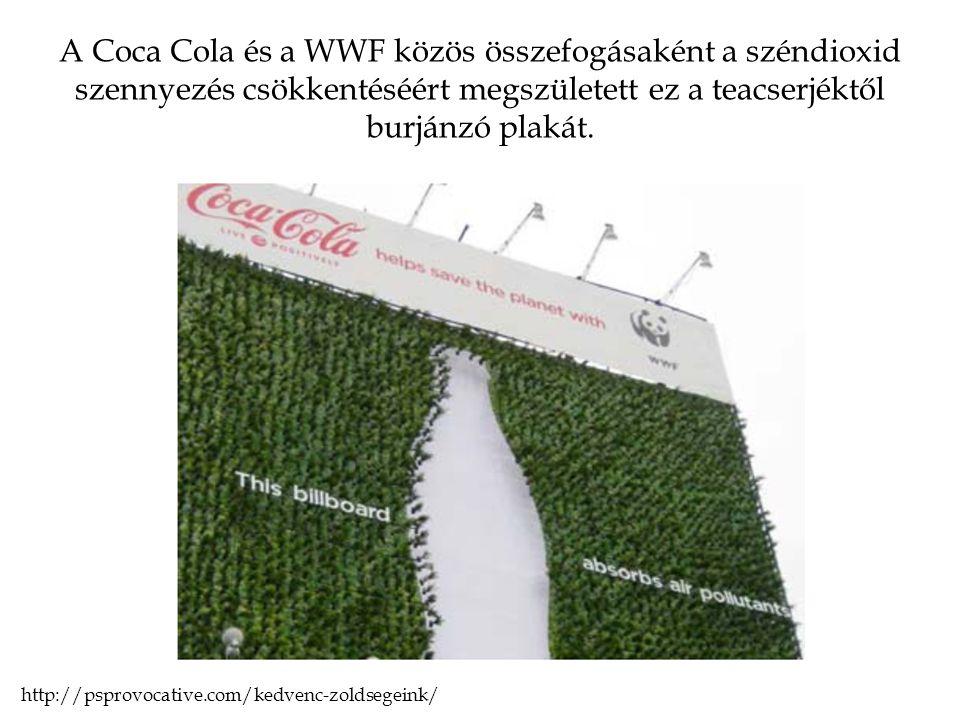 A Coca Cola és a WWF közös összefogásaként a széndioxid szennyezés csökkentéséért megszületett ez a teacserjéktől burjánzó plakát.