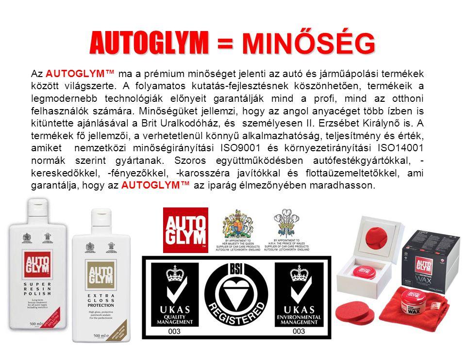 AUTOGLYM = MINŐSÉG Az AUTOGLYM™ ma a prémium minőséget jelenti az autó és járműápolási termékek között világszerte. A folyamatos kutatás-fejlesztésnek