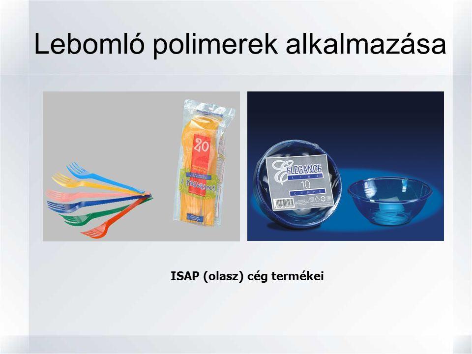 ISAP (olasz) cég termékei Lebomló polimerek alkalmazása