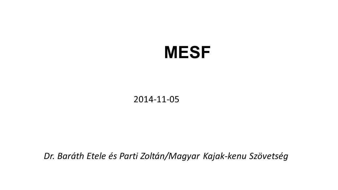 MESF 2014-11-05 Dr. Baráth Etele és Parti Zoltán/Magyar Kajak-kenu Szövetség
