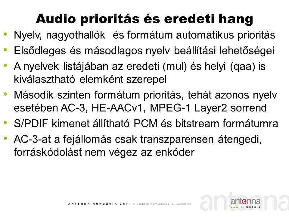 Audio prioritás és eredeti hang Nyelv, nagyothallók és formátum automatikus prioritás Elsődleges és másodlagos nyelv beállítási lehetőségei A nyelvek