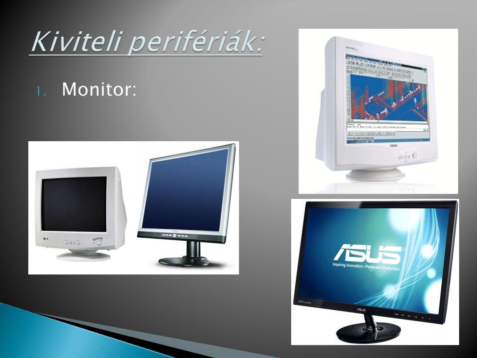 1. Monitor:
