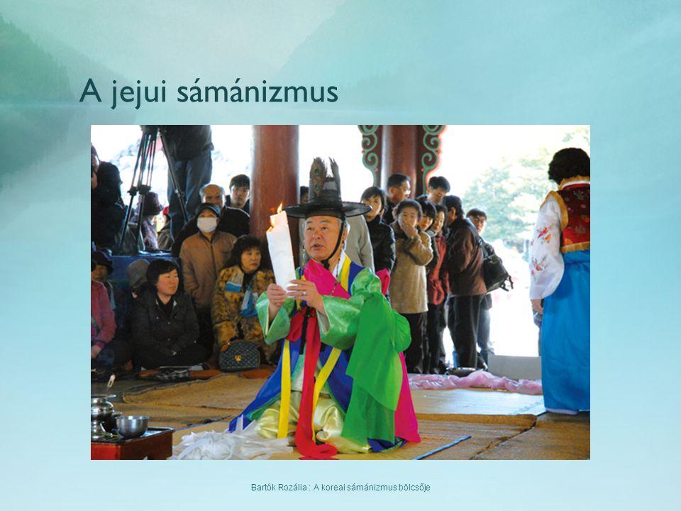 Bartók Rozália : A koreai sámánizmus bölcsője A jejui sámánizmus
