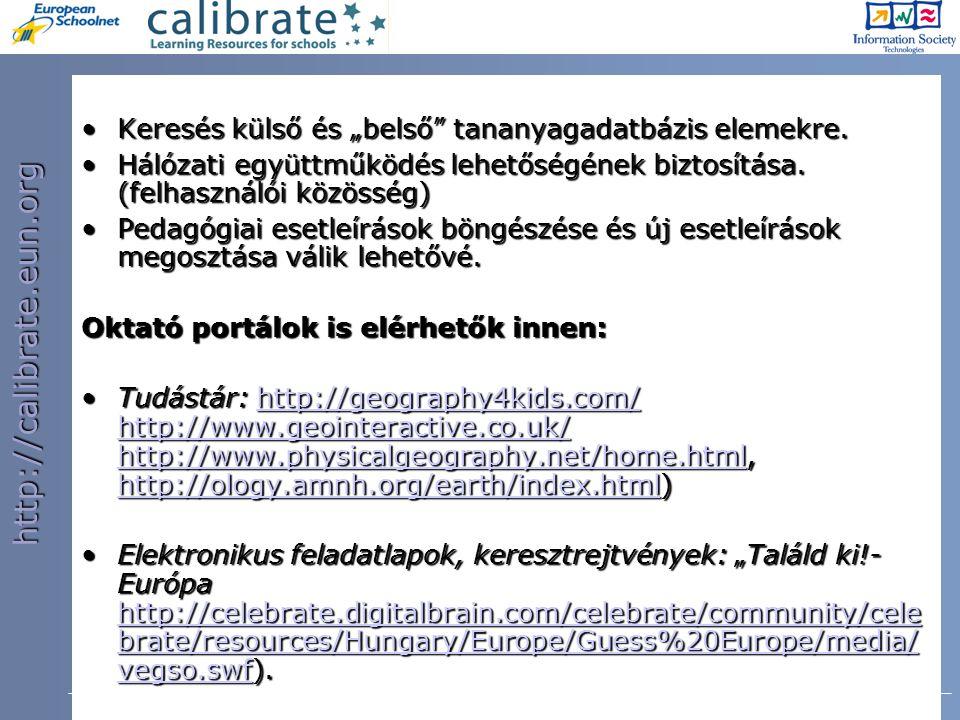 http://calibrate.eun.org 10.OFI Konferencia, Budapest, 2008.