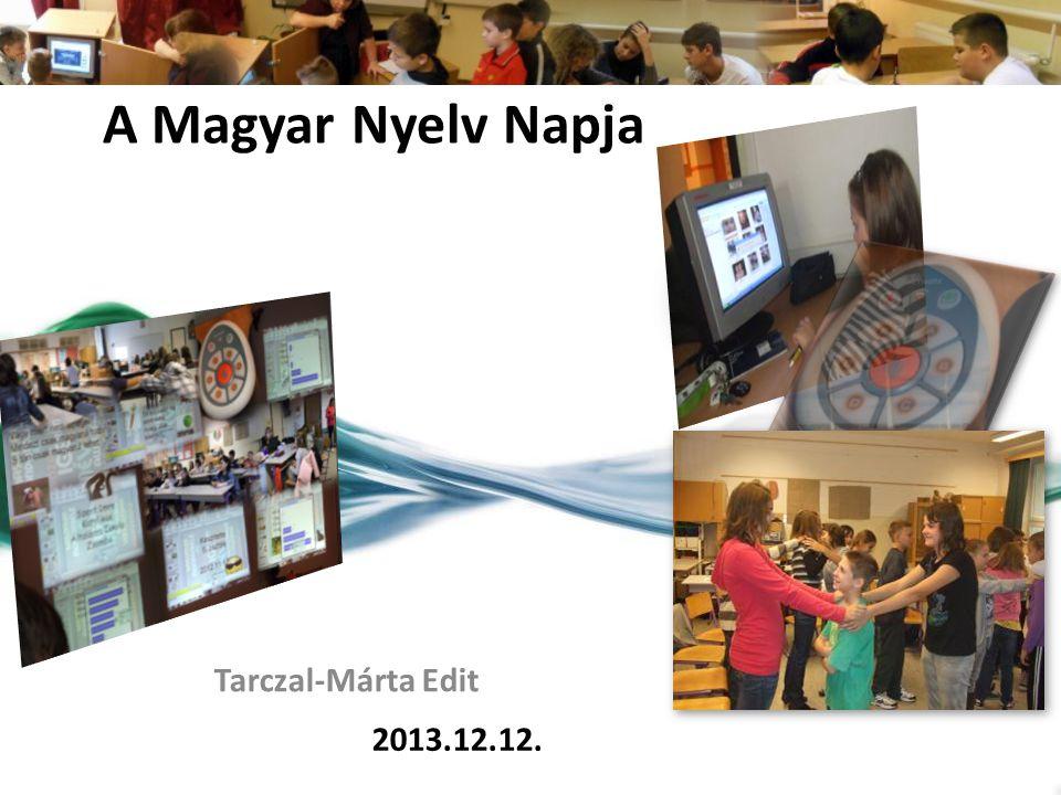 A Magyar Nyelv Napja Tarczal-Márta Edit 2013.12.12.