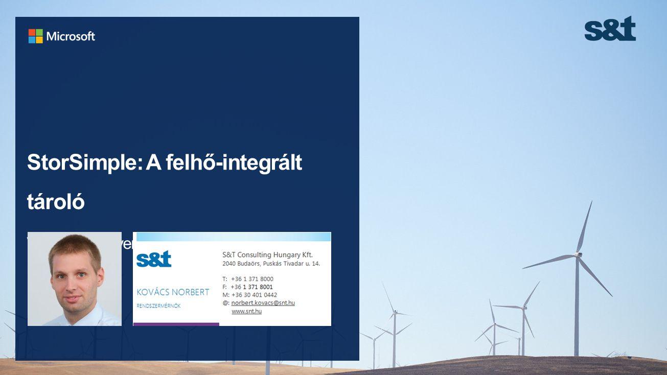 StorSimple: A felhő-integrált tároló Windows Server 2012 R2 konferencia