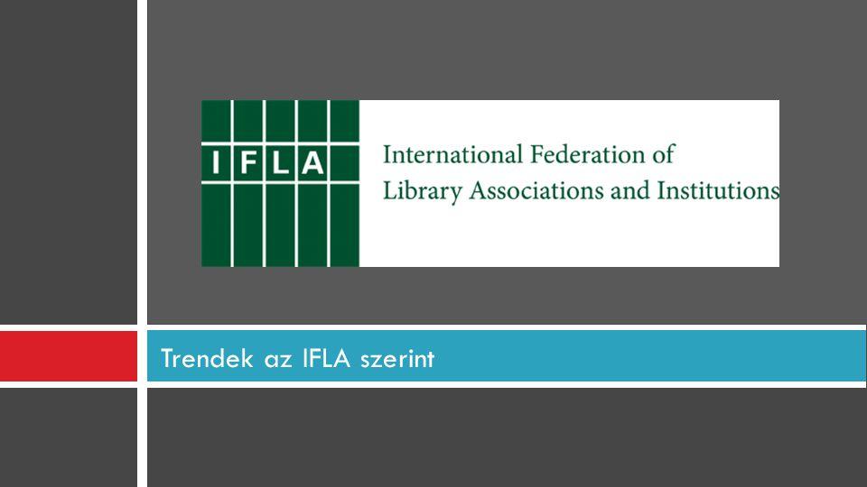 Trendek az IFLA szerint