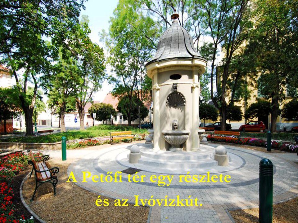 A Petőfi tér egy részlete és az Ivóvízkút.