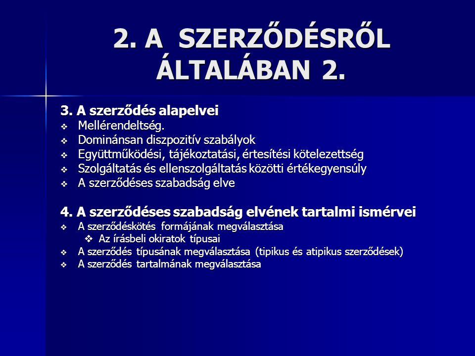 7.A TELJESÍTÉS BIZTOSÍTÉKAI 5. 2.