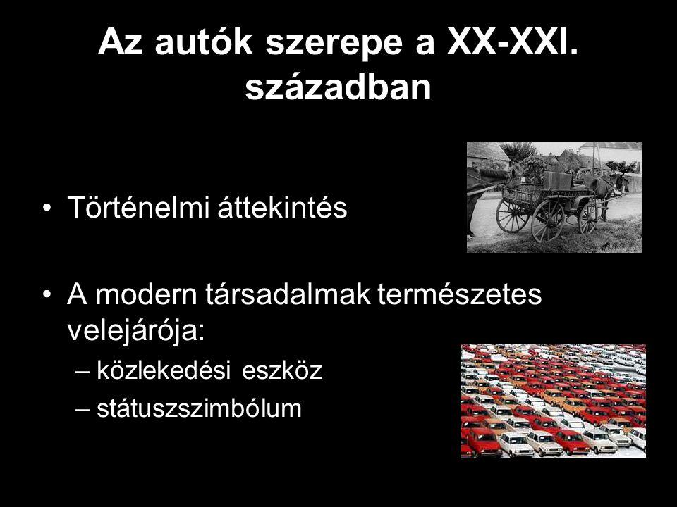 Az autók szerepe a XX-XXI.