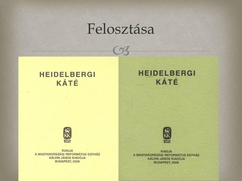  A Heidelbergi Káté a református egyház alapvető hittételeit tartalmazza.